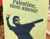 Palestine, Mon Amour