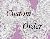 Custom order for Rachael