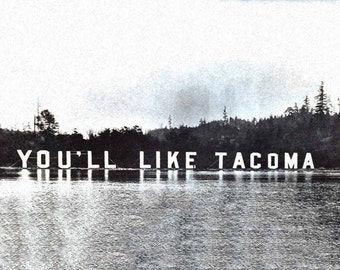 You'll Like Tacoma Large Wall Art