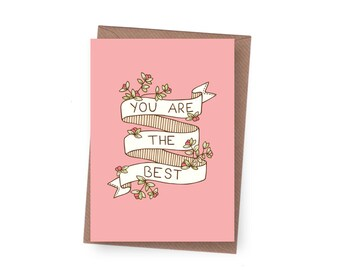 SALE You are the Best Greeting Card