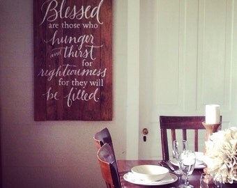 Large Hand painted Sign - Matthew 5:6 - on Reclaimed Wood