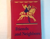 1946 Child'sFriends and Neighbors Dick & Jane Series Easy Reader