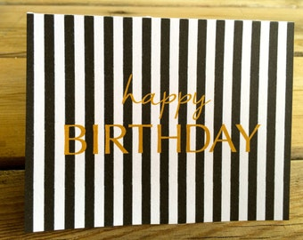 Happy Birthday card; gold card; birthday card; instant printable birthday card; two sizes; black and white and gold birthday card, stripes
