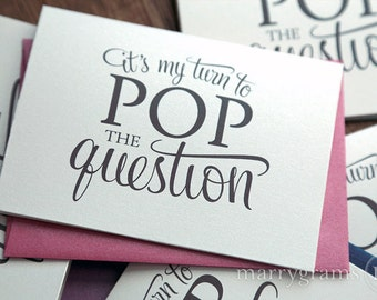 It's My Turn to Pop the Question - Will You Be My Bridesmaid Cards - Maid of Honour, Wedding Party - Fun Way to Ask Bridesmaids  (Set of 5)