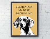 Dachshund Art Print, typography, dog lover gift, pet wall decor, Sherlock Holmes Quote
