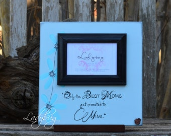 """Only the best moms get promoted to grandmas.""""Picture frame 12""""x12"""". Customize your own frame by Ladybug Design by Eu"""