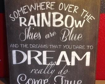 Somewhere Over the Rainbow Lyrics Primitive Sign