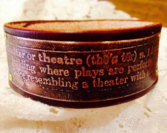 Leather Bracelet Etched Copper theater theatre Definition