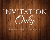 Printable Invitation - Choose your Design - Bridal Shower, Rehearsal Dinner, Birthday Party