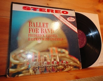 Rare Mercury Living Presence Stereo Lp Ballet For Band SR90256 Frederick Fennell / Faust  w/ Original Sleeve Side A FR1 Side B FR1