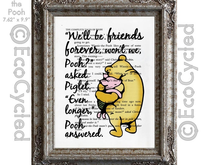 Winnie the Pooh and Piglet Quote 3 Friends Forever on Vintage Upcycled Dictionary Art Print Book Art Print Classic Pooh Nursery
