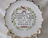 Vintage Artmark Quote Behind every Successful Man Plate
