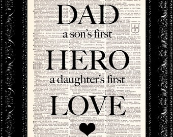 Father's Day Dad Son's First Hero Daughters First Love Print Quote  - Father's Day Gift Dictionary Print Book Page Art Vintage Book Page