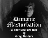 Demonic Masturbation / Sick Claymayion Film / Instant Digital Download / Mature