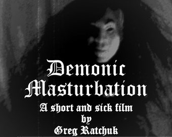 Demonic Masturbation / Sick Claymation Film / Instant Digital Download / Mature