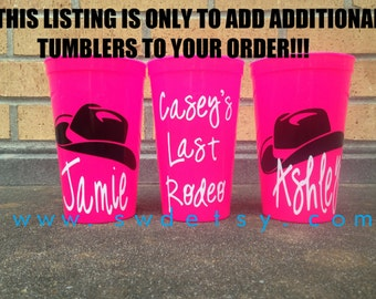ADDITIONAL BACHELORETTE TUMBLERS