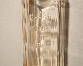 Antique Glass Bottle Rare Globe Medicine Co. Spartanburg, S. C.