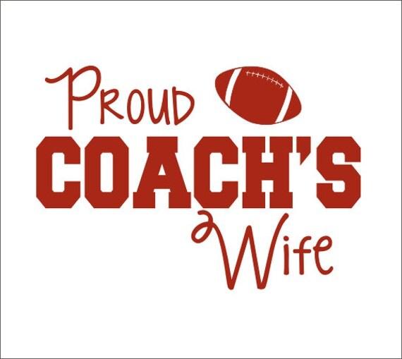 Proud Football Coachs Wife Car Decal Coachs Wife - Football custom vinyl decals for cars