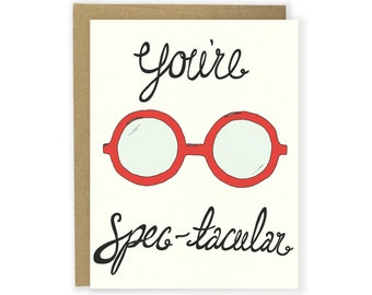 You're Spec-tacular Illustrated Card, Valentine Card, Spectacular Card, Love Card, Anniversary Card, Funny Card, Glasses Card