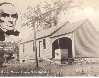 Vintage Postcard.....Birthplace of Daniel Webster, Franklin, New Hampshire ...Unused...no. 2693
