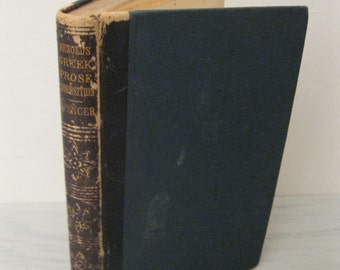 Antique Textbook - A Practical Introduction To Greek Prose Composition by Thomas Kerchever Arnold - 1846 - Leather Bound Book