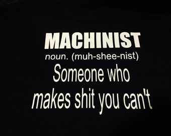 Machinist Tshirt