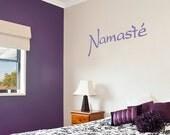 Namaste Wall Quote Vinyl Decal Sticker-Yoga Wall Decal, Typography Wall Decal, Relaxation Quote, Spiritual Wall Art, Yoga Decor, Namaste Art