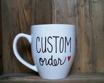 custom mug, Custom coffee mug, personalized coffee mug, customized mug, design your own mug, custom coffee mug, statement mug