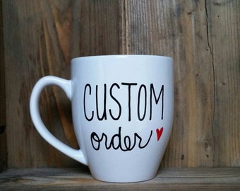custom mug, Custom coffee mug, personalized coffee mug, customized mug, design your own mug, custom coffee mug, statement mug