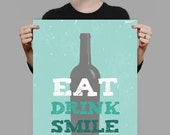 Eat Drink Smile with a Wine Bottle - Kitchen Art - Dining Room Art