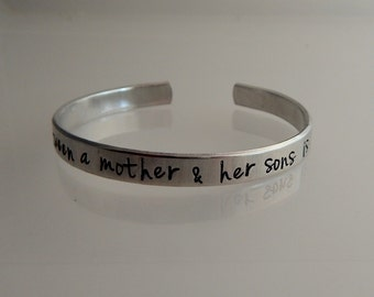 the love between a mother & her sons is forever - Hand Stamped Bracelet - Mother Son Bracelet - Mother's Day Gift - Push Gift