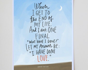 "I Have Done Love Jen Pastiloff Inspirational Quote Print: 11""x14"" Wall Art Hand-Lettered Typography by Emily McDowell"