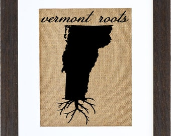 Vermont Roots, Burlap Home Decor, Burlap Art, Wall Art, Burlap, State Roots, Frame Included