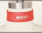 "Red Vegan Leather ""Whatever"" Choker, Anti-Valentines Collar, Cynt D B"