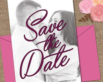 Save the Date Wedding Invitation / Photo Background / Invite Wedding or Shower DESIGN / Custom Color / DIY Printable