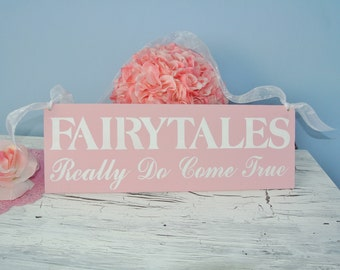 Wedding Sign, Fairytales really do come true, fairytale wedding, pink and white princess fancy glam wedding bridal shower gift
