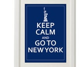Keep calm and go to New York / Instant Download / Digital Download