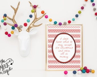 INSTANT DOWNLOAD, Christmas Vacation Quote Printable, No. 253-7