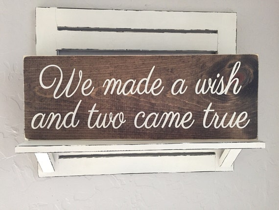 We Made A Wish And It Was You We Made