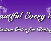 Custom order for Brittny