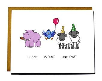 Funny birthday card, hippo birdie two ewe, happy birthday to you