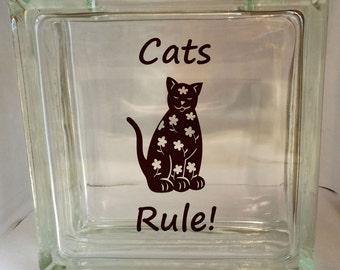Cats Rule Glass Block Vinyl Cat Rescue Donation Jar