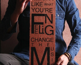 Wood Art Inspirational Quote Image Transfer, 'Change the Music'