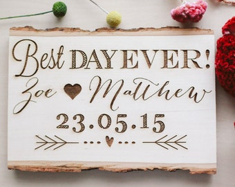 Custom Engraved Best Day Ever Rustic Wedding Wood Sign