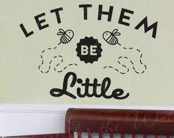 Let Them Be Little Vinyl Wall Decal Quote Kids Decor Girl Boy Sticker Art Q20