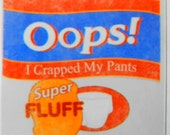"""Saturday Night Live """"Oops I Crapped My Pants"""" Vinyl Decal"""