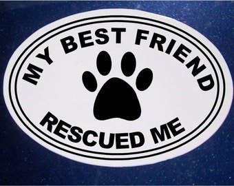 My Best Friend Rescued Me Car Magnet, Oval Car Magnet, Rescue Pet, Pet Magnet, Dog Magnet