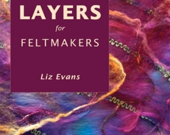 Layers for Feltmakers CD-Rom