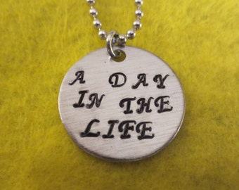 "Beatles ""A Day In The Life"" handstamped pendant necklace"