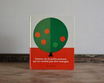 Vintage French 70s Children Book. Kids Story Book. Flammarion Hard Cover Illustrated Modern Design Book. La Petite Pomme
